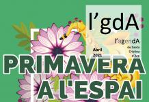 Primavera a l'Espai abril 2021
